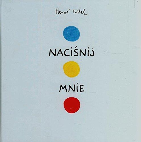 Herve Tullet - Nacisnij mnie.jpg