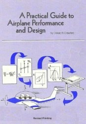 Книга A Practical Guide to Airplane Performance and Design