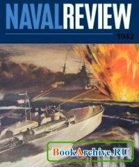 Журнал The Naval Review 1942-01 (Vol. XXX).