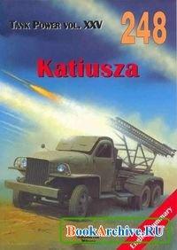 Книга Tank Power vol.XXV. Katiusza (Militaria 248).