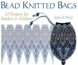 Книга Bead Knitted Bags: 10 Projects for Beaders and Knitters