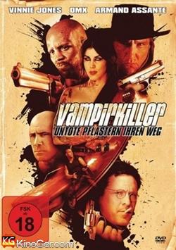 Vampirkiller - Untote pflastern ihren Weg (2009)