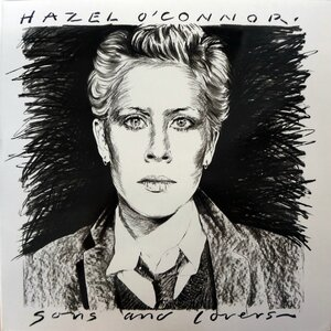 Hazel O'Connor ‎– Sons And Lovers (1985) [Albion Records, ALLP 4.00030 J]