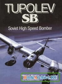 Tupolev SB. Soviet High Speed Bomber.