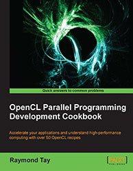 Книга OpenCL Parallel Programming Development Cookbook