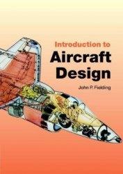 Книга Introduction to Aircraft Design (Cambridge Aerospace Series)
