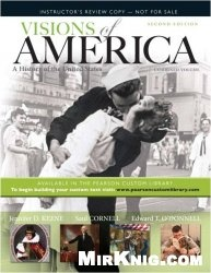 Книга Visions of America: A History of the United States, Combined Volume