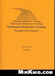 Книга Multitarget-multisensor tracking: principles and techniques