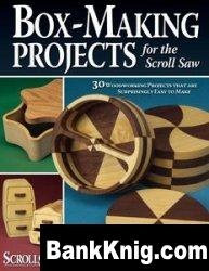 Книга Box-Making Projects for the Scroll Saw pdf  22,3Мб