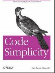 Книга Code Simplicity: The Science of Software Development