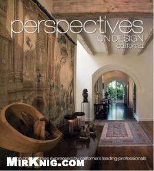 Книга Perspectives on Design California: Creative Ideas Shared by Leading Design Professionals