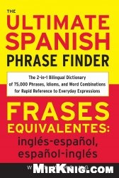 Книга The Ultimate Spanish Phraze Finder