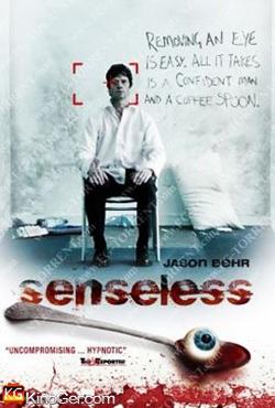 Senseless - Der Sinne beraubt (2008)
