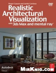 Книга Realistic architectural visualization with 3ds max and mental ray