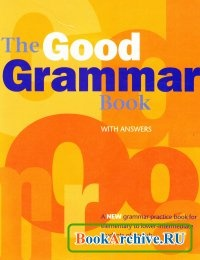 Книга The Good Grammar Book.