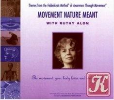 Книга Метод Фельденкрайза: Значимость естественных движений / Feldenkrais Method: Movement Nature Meant