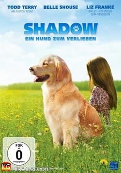 Shadow - Ein Hund zum Verlieben (2013)