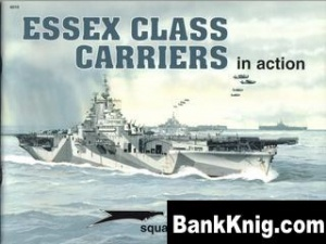 Книга Squadron-Signal Warships In Action 4010 - Essex Class Carriers rar 25,8Мб