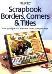 Книга Scrapbook Borders, Corners & Titles