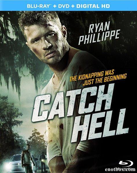 Попал под раздачу / Catch Hell (2014/BDRip/HDRip)