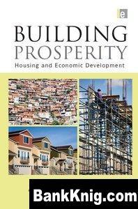 Книга Building Prosperity: Housing and Economic Development  1,1Мб