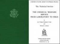 Книга The Chemical Warfare Service: From Labratory to Field.
