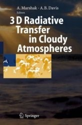 Книга 3D Radiative Transfer in Cloudy Atmospheres (Physics of Earth and Space Environments)