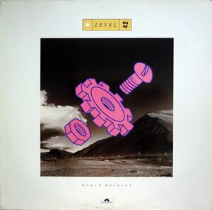 Level 42 ‎– World Machine (1985) [Polydor, 827 487-1]