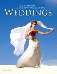 Книга Brett Florens Guide to Photographing Weddings