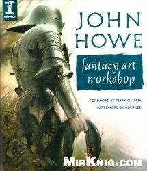 Книга John Howe Fantasy Art Workshop