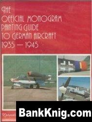 Книга The Official Monogram Painting Guide to German Aircraft 1935-1945