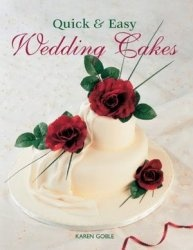 Книга Quick & Easy Wedding Cakes