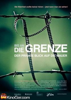 Bis an die Grenze - der private Blick auf die Mauer (2009)