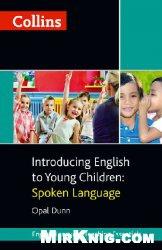 Книга Collins Introducing English to Young Children: Spoken Language