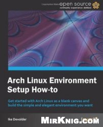 Книга Arch Linux Environment set-up How-To
