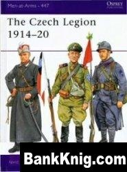 The Czech Legion 1914-20 [Osprey Men-at-Arms 447] pdf в rar 15,58Мб