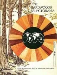 Книга Fine Hardwoods Selectorama: A Guide To The Selection And Use Of The Worlds Most Popular Species