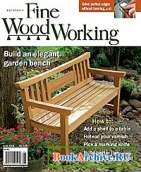 Журнал Fine Woodworking №198 June 2008.
