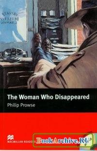 Женщина, которая исчезла / The Woman Who Disappeared (Аудиокнига)