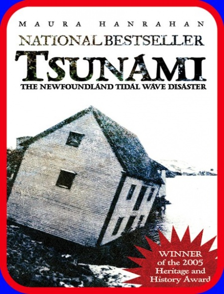 « TSUNAMI:THE NEWFOUNDLAND TIDAL WAVE DISASTER »