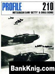 Книга Mitsubishi G4M Betty & Ohka Bomb [Aircraft Profile 210]