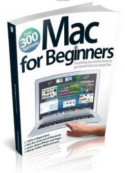 Книга Mac for Beginners Sixth Revised Edition