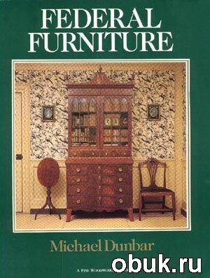 Книга Federal Furniture