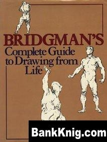 Книга Bridgeman's Complete Guide to Drawing from Life