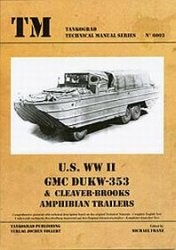 Книга U.S. WWII GMC DUKW-353 & Cleaver-Brooks Amphibian Trailers