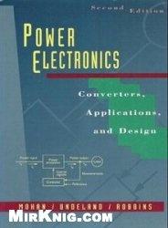 Книга Power Electronics: Converters, Applications and Design