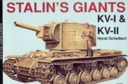 Книга Schiffer Military History Vol. 58 : Stalin's Giants KV-I & KV-II