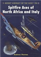 Книга Spitfire Aces of North Africa and Italy (Osprey Aircraft of the Aces 98)