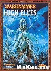 Книга Warhammer Army Book - (Games Workshop) -  High Elves