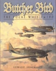 Книга Butcher Bird: The Focke-Wulf Fw 190